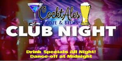 IN DA CLUB Saturdays: 50%CENT off Btls of Bub at CocktAles! Dance off at 12
