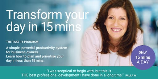 The TAKE 15 Program.  Time management for business owners.