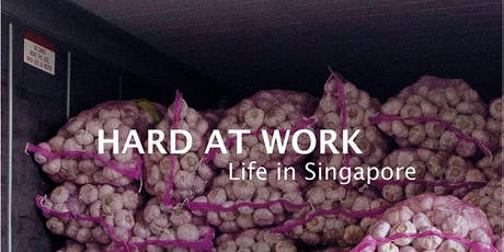 Book Launch - Hard at Work: Life in Singapore tickets