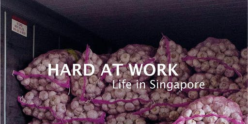 Book Launch - Hard at Work: Life in Singapore