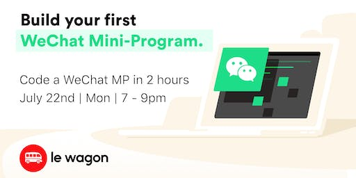 [Free Coding Workshop] Build a WeChat Mini-Program in 2h