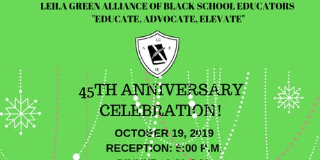 Leila Green Alliance of Black School Educators 45TH Anniversary Celebration tickets