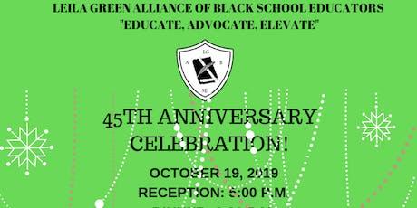Leila Green Alliance of Black School Educators 45TH Anniversary Celebration tickets