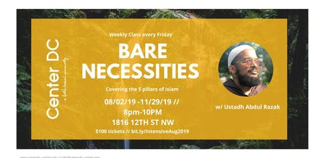 Bare Necessities w/ Ustadh Abdul Razak tickets