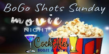 Movie Night! Popcorn and a Double Feature Flick at CocktAles! BoGo Shots! tickets