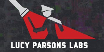 Lucy Parsons Labs FOIA & Digital Security Workshop