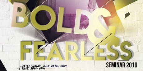 Bold and Fearless Seminar 2019  tickets