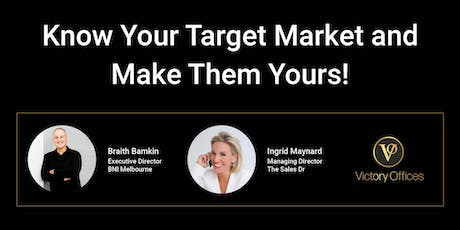 Know Your Target Market and Make Them Yours! tickets
