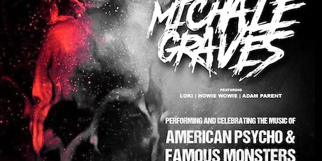 "Michale Graves ""American Monster Tour"" tickets"