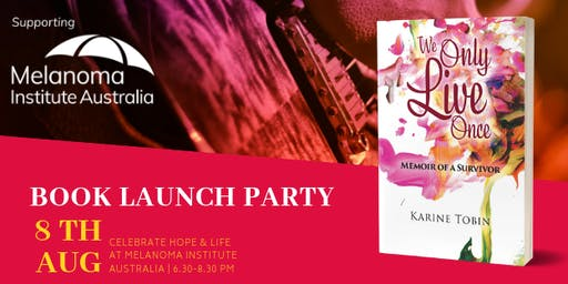 Book Launch Party - We Only Live Once , Memoir of a Survivor