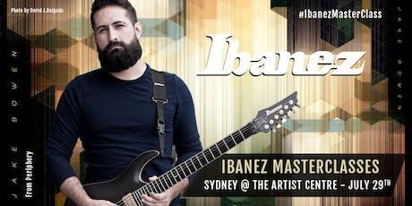 IBANEZ AUSTRALIA x JAKE BOWEN MASTERCLASS tickets