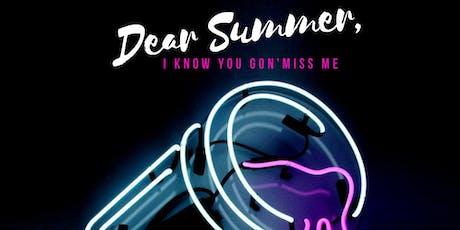Dear Summer,  tickets