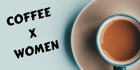 COFFEE X WOMEN