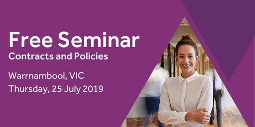 Free Seminar: Contracts and policies – Warrnambool 25th July