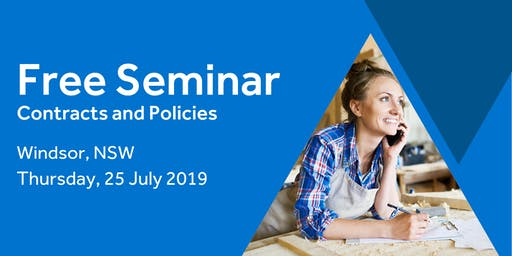Free Seminar: Contracts and policies – Windsor 25th July