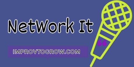 Self Improv[ment] Series: NetWork It! tickets