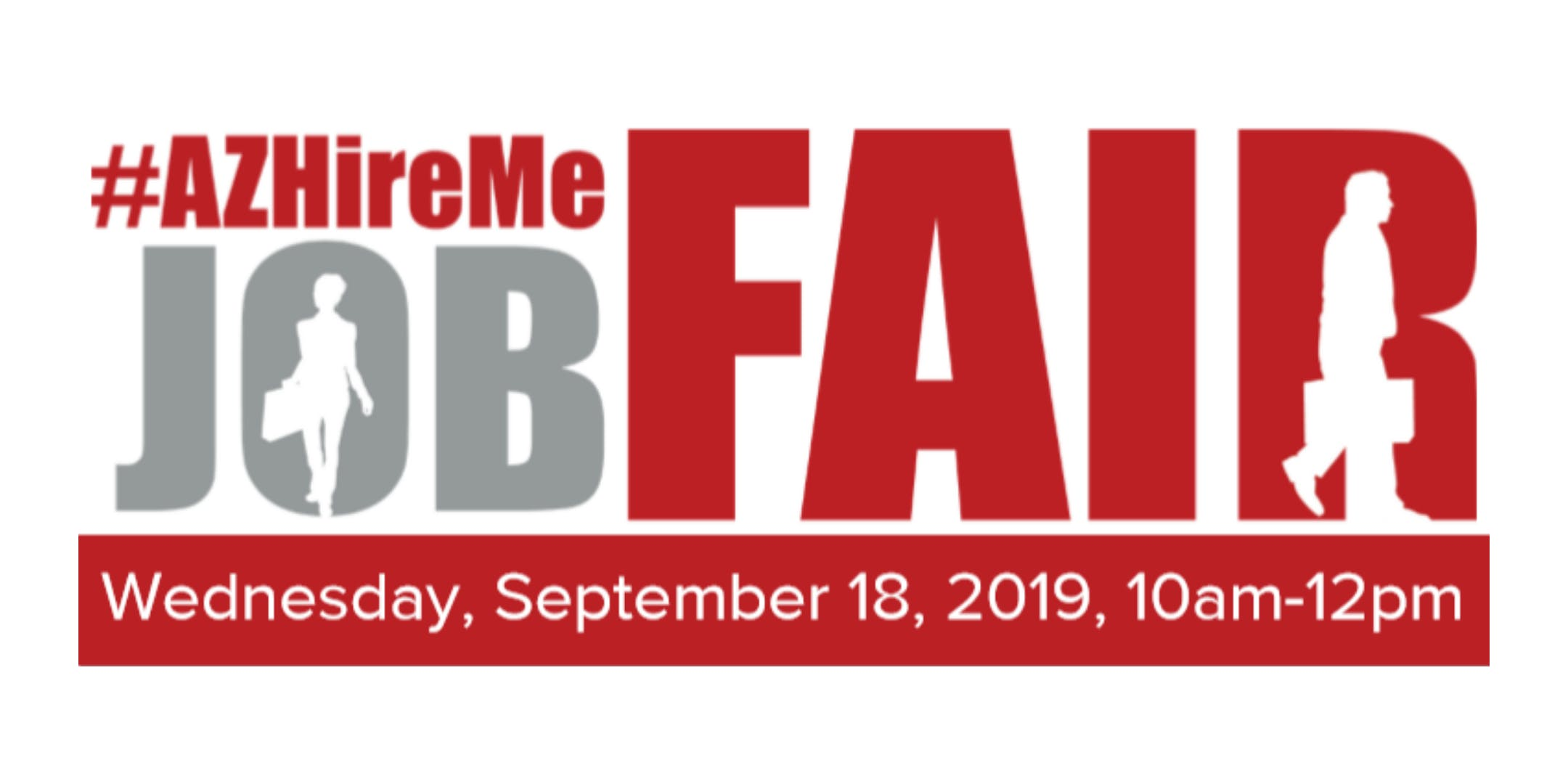 #AZ Hire Me Job Fair| Meet in person with hiring companies| September 18, 2019