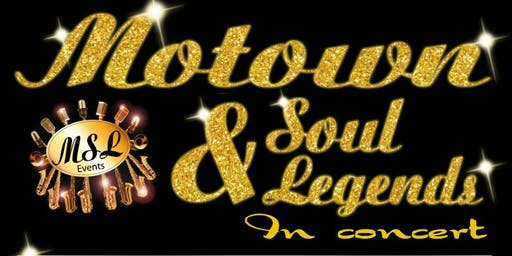 MOTOWN AND SOUL LEGENDS IN CONCERT