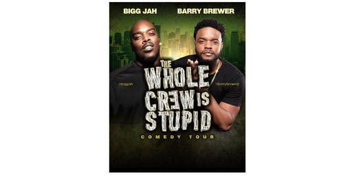 The Whole Crew Is Stupid Comedy Tour (Virginia Beach)