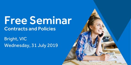 Free Seminar: Contracts and policies – Bright 31st July
