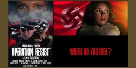 'Operation Resist'  (suspense movie) tickets
