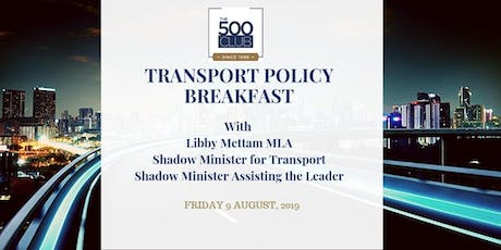 Transport Policy Breakfast with Libby Mettam MLA tickets