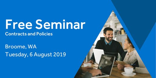 Free Seminar: Contracts and policies – Broome 6th August