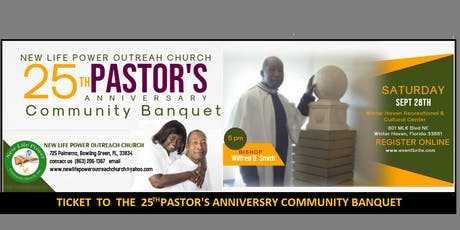 Bishop Wilfred  D  Smith 25th pastor Anniversiry tickets