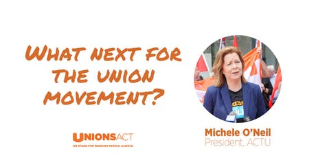What next for the union movement? tickets