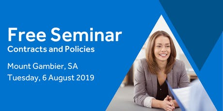 Free Seminar: Contracts and policies – Mount Gambier 6th August tickets
