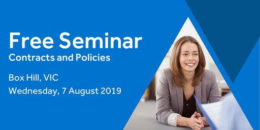 Free Seminar: Contracts and policies – Box Hill 7th August