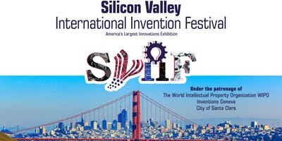 Silicon Valley International Invention Festival (SVIIF 2020)