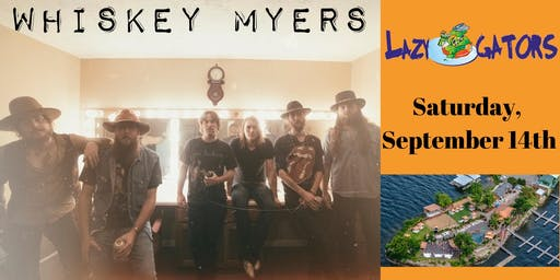 Whiskey Myers at Lazy Gators