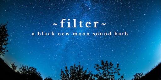 ~FILTER~ New Moon Labor Day Sound Bath