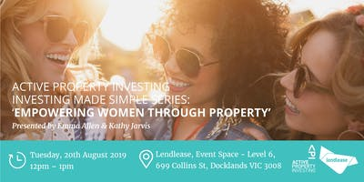 """Investing Made Simple Series \""""Empowering Women Through Property\"""""""