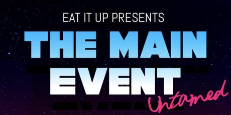 The Main Event UNTAMED tickets