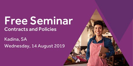 Free Seminar: Contracts and policies – Kadina 14th August tickets