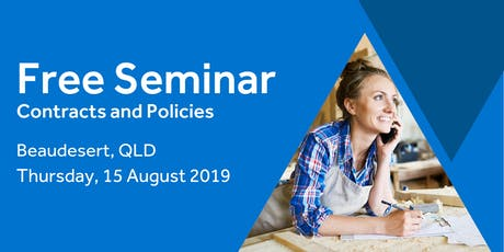 Free Seminar: Contracts and policies – Beaudesert 15th August tickets