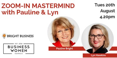 BWA MEMBERS MASTERMIND with Pauline Bright and Lyn Hawkins