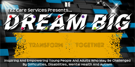 DREAM BIG: T2Z School Of Motivation Initiative. tickets
