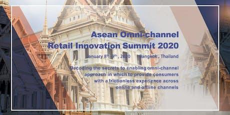 Asean Omni-channel Retail Innovation Summit 2020 tickets