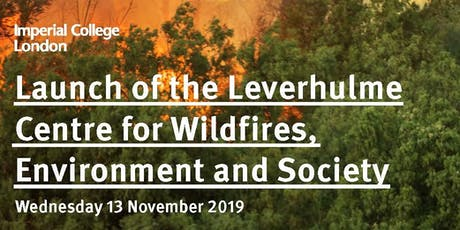 Launch of the Leverhulme Centre for Wildfires, Environment and Society tickets