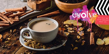 EVOLVE - Chai Blending Workshop tickets