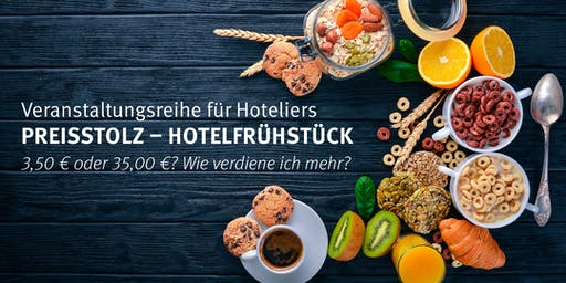 Preisstolz - Hotelfrühstück Essen 30.07.2019