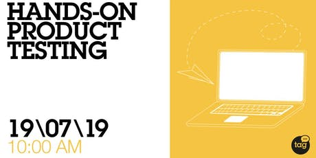 Hands-on Startup Product Testing tickets