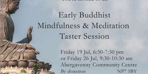 Early Buddhist Mindfulness & Meditation Taster Session (26 Jul)