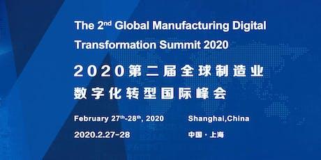 The 2nd Global Manufacturing Digital Transformation Summit 2020 biglietti