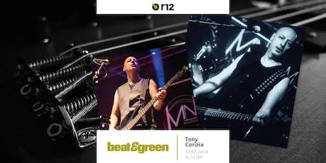 Beat&Green con Tony Corizia biglietti