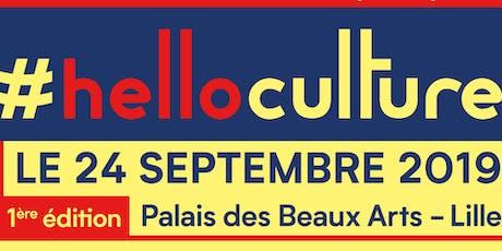 #HelloCulture, le 1er rendez vous de la rentrée culturelle à Lille ! billets