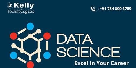 Data Science Training By Kelly Technologies & Interact With Experts Attend Free Demo 27th  july , 10 AM tickets